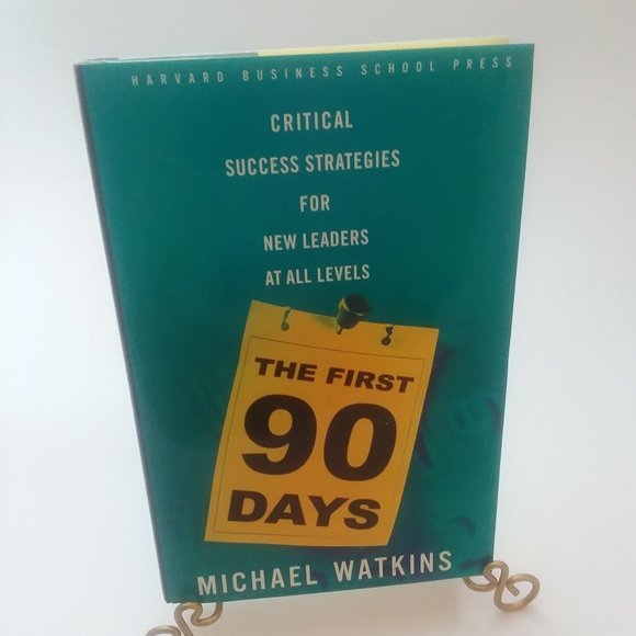 Book: The First 90 Days by Michael Watkins